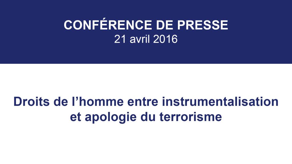 Droits de l'Homme entre instrumentalisation politique et apologie du terrorisme