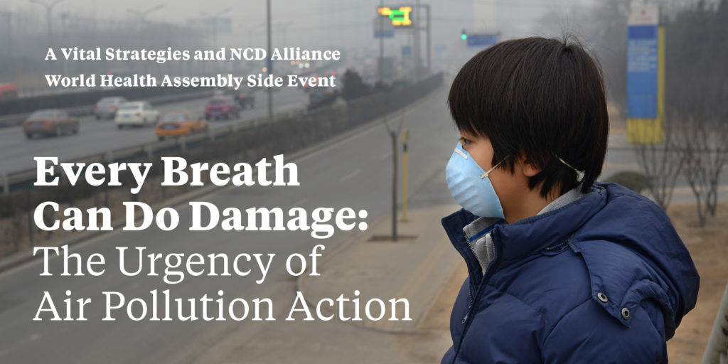 « Every Breath Can Do Damage: The Urgency of Air Pollution Action »