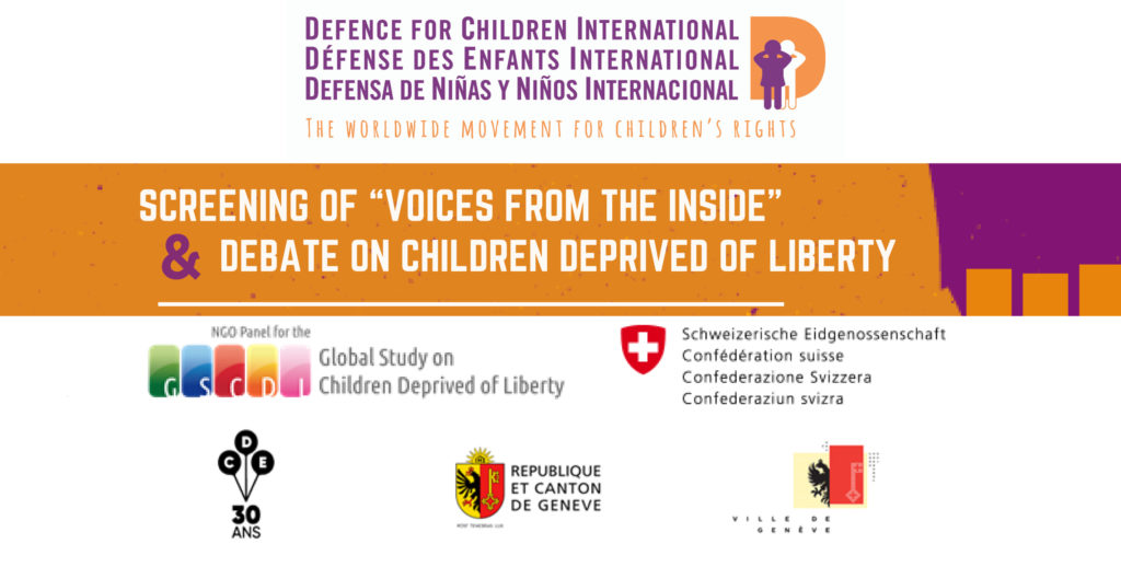 "Screening of ""Voices from the Inside"" and  debate on Children Deprived of Liberty"
