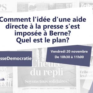 Comment l'idée d'une aide directe à la presse s'est imposée à Berne? Quel est le plan?