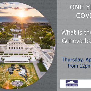 ONE YEAR OF COVID-19. What is the impact on Geneva-based NGOs?